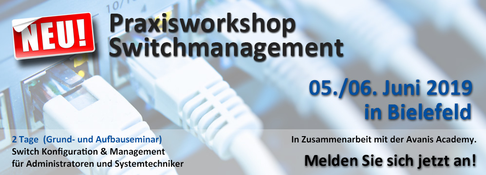 Praxisworkshop  Switchmanagment